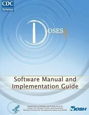 Determination of Sound Exposures (DOSES): Software Manual and Implementation...