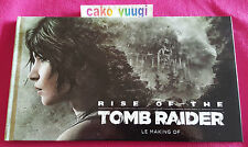 ARTBOOK RISE OF THE TOMB RAIDER 100% FRANCAIS