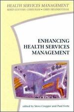 Health Services Management: Enhancing Health Service Management : The Role of...