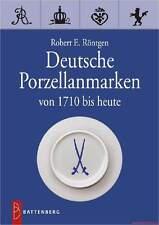Deutsche Porzellanmarken Von 1710 bis heute Porzellan Kennzeichen Marken Buch