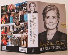 HILLARY RODHAM CLINTON Hard Choices SIGNED FIRST EDITION