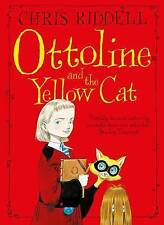 OTTOLINE AND THE YELLOW CAT by Chris Riddell (Paperback, 2015) FREE P+P