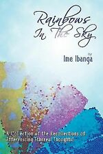 Rainbows in the Sky by Ime Ibanga (2011, Paperback)