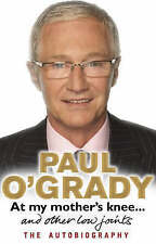 At My Mother's Knee ...: and Other Low Joints by Paul O'Grady (Hardback, 2008)