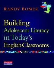 Building Adolescent Literacy in Today's English Classrooms by Randy Bomer...