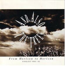 And Also The Trees From Horizon To Horizon (Singles 1983 - 92) CD