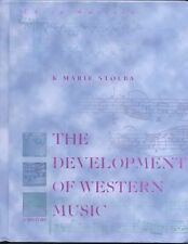 The Development of Western Music:  A History.Third Edition