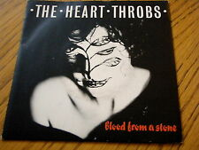 "THE HEART THROBS - BLOOD FROM A STONE  7"" VINYL PS"