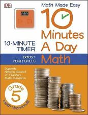 10 Minutes a Day: Math Grade 5 (Math Made Easy: 10 Minutes a Day), DK Publishing