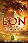 Eon: Rise of the Dragoneye, By Alison Goodman,in Used but Good condition