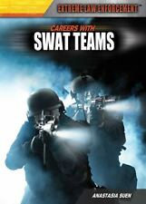 Careers With SWAT Teams (Extreme Law Enforcement), Suen, Anastasia, Good Book