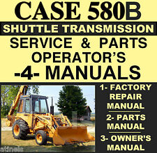 Case 580B Shuttle Tractor SERVICE SHOP & OPERATOR & PARTS MANUAL -4- MANUALS CD