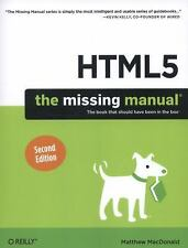 HTML5: the Missing Manual by Matthew MacDonald (2014, Paperback)