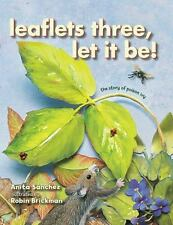 Leaflets Three, Let It Be!: The Story of Poison Ivy-ExLibrary