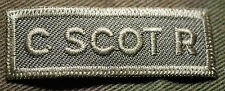 "CANADIAN ARMY COMBAT TAB UNIT BADGE  INSIGNIA  ""C SCOT R""  BUY 1 GET 1 FREE"