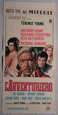 Locandina L'AVVENTURIERO 1967 ANTHONY QUINN ROSANNA SCHIAFFINO RITA HAYWORTH