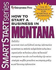 How to Start a Business in Montana (How to Start a Business in Montana (Etrm))