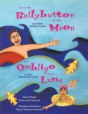 From the Bellybutton of the Moon: And Other Summer Poems  Del Ombligo de la Luna