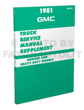 1981 GMC Big Truck Shop Manual Supp C5000 C6000 C7000 Astro Brigadier General