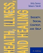 Health, Illness, and Healing: Society, Social Context, and Self: An Anthology