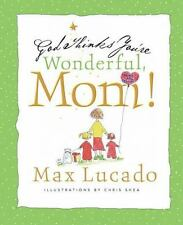 God Thinks You're Wonderful, Mom Max Lucado hardcover book new