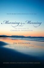 Morning by Morning: The Devotions of Charles Spurgeon by Reimann, Jim