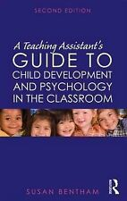 A Teaching Assistant's Guide to Child Development and Psychology in the...