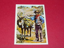 N°127 CHERCHEUR D'OR CONQUETE DE L'OUEST WILLIAMS 1972 PANINI FAR WEST WESTERN