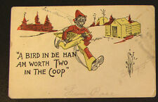"Racist  Post Card - C. 1905 Black Chicken Thief  ~ ""A Bird in de Han"""