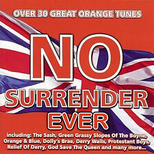NO SURRENDER  EVER  -   **NEW**   LOYALIST/ORANGE/ULSTER/ RANGERS/CD