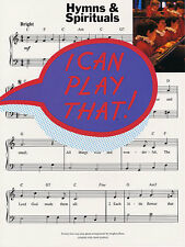 I Can Play That! Hymns And Spirituals Learn to Play EASY Piano Music Book