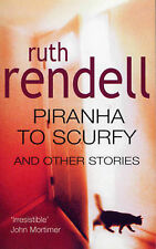 Piranha to Scurfy and Other Stories, Ruth Rendell