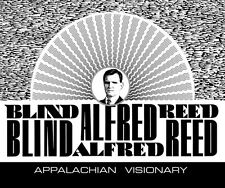 Blind Alfred Reed - Appalachian Visionary [New CD] With Book