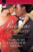Passionate Premiere (Kimani Romance)