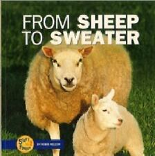 From Sheep to Sweater (Start to Finish (Lerner Hardcover)) by Nelson, Robin