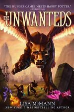 The Unwanteds: The Unwanteds 1 by Lisa McMann (2011, Hardcover)