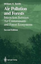 Air Pollution and Forests : Interactions Between Air Contaminants and Forest...