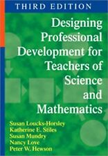 Designing Professional Development for Teachers of Science and Mathematics by...