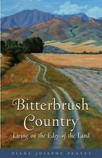 Bitterbrush Country: Living on the Edge of the Land