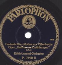 Edith Lorand Orchester spielt Jacques Offenbach : Hoffmanns Erzählungen