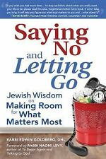 Saying No and Letting Go: Jewish Wisdom on Making Room for What Matter-ExLibrary