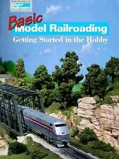 Basic Model Railroading - Getting Started in the Hobby by Wilson, Jeff