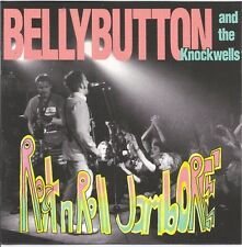 BELLY BUTTONS AND THE KNOCKWELLS / ROCK'N`ROLL JAMBOREE * NEW CD *