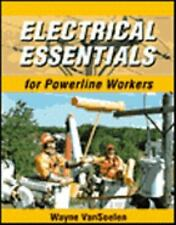 Electrical Trades: Electrical Essentials for Powerline Workers by Wayne Van...