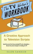 The TV Writer's Workbook : A Creative Approach to Television Scripts by Ellen...