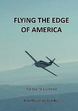 Flying the Edge of America: A trip of a lifetime