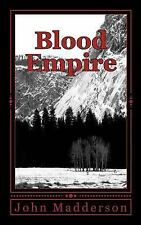 Blood Empire : The Vampire Hunter by John Madderson (2011, Paperback, Large...