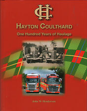 TRUCK BOOK: HAYTON COULTHARD: One Hundred Years of Haulage