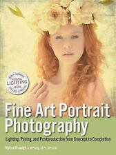 Fine Art Portrait Photography: Lighting, Posing & Postproduction from Concept to