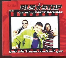 Bus Stop Featuring Roy Bachman / You Ain't Seen Nothing Yet - MINT